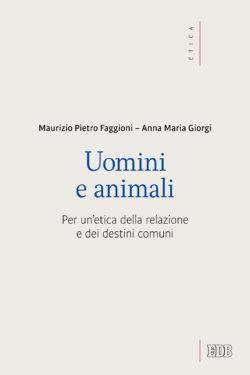 Uomini e animali – M. Faggioni – A. M. Giorgi