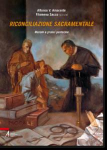 A. V. Amarante – F. Sacco (Edd) – Riconciliazione sacramentale. Morale e prassi pastorale