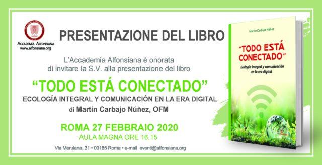 """""""Todo Está Conectado"""". Ecología Integral y Comunicación en la Era Digital"""