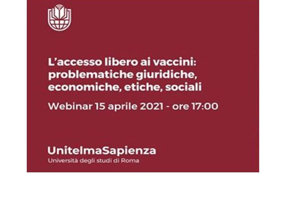 Webinar: L'accesso libero ai vaccini: problematiche giuridiche, economiche, etiche, sociali